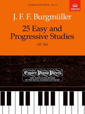 25 Easy and Progressive Studies, Op.100: Easier Piano Pieces 19 - Easier Piano Pieces (ABRSM) (Sheet music)