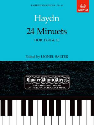 24 Minuets, Hob.IX/8 & 10: Easier Piano Pieces 16 - Easier Piano Pieces (ABRSM) (Sheet music)