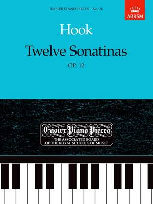 Twelve Sonatinas, Op.12: Easier Piano Pieces 24 - Easier Piano Pieces (ABRSM) (Sheet music)