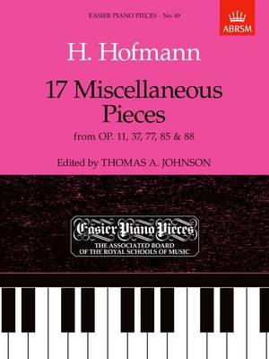 HOFMANN:17 MISCELLANEOUS PCS EPP49: Easier Piano Pieces 49 - Easier Piano Pieces (ABRSM) (Sheet music)