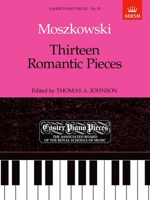Thirteen Romantic Pieces: Easier Piano Pieces 55 - Easier Piano Pieces (ABRSM) (Sheet music)