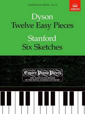 Twelve Easy Pieces/Six Sketches: Easier Piano Pieces 64 - Easier Piano Pieces (ABRSM) (Sheet music)