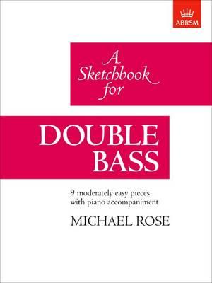 A Sketchbook for Double Bass (Sheet music)