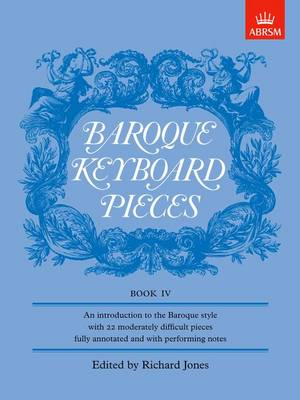 Baroque Keyboard Pieces, Book IV (moderately difficult) - Baroque Keyboard Pieces (ABRSM) (Sheet music)