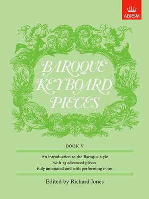 Baroque Keyboard Pieces, Book V (difficult) - Baroque Keyboard Pieces (ABRSM) (Sheet music)