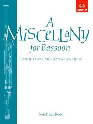 A Miscellany for Bassoon, Book II: (Eleven moderately easy pieces) (Sheet music)