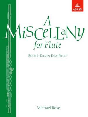 A Miscellany for Flute, Book I: (Eleven easy pieces) (Sheet music)