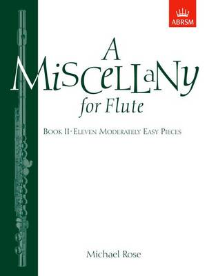 A Miscellany for Flute, Book II: (Eleven moderately easy pieces) (Sheet music)