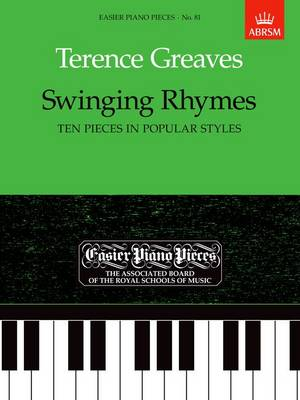 Swinging Rhymes (Ten Pieces in Popular Styles): Easier Piano Pieces 81 - Easier Piano Pieces (ABRSM) (Sheet music)