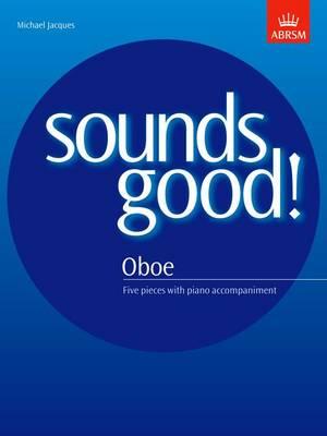 Sounds Good! for Oboe (Sheet music)