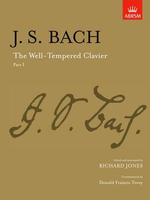 The Well-Tempered Clavier, Part I: [paper cover] - Signature Series (ABRSM) (Sheet music)