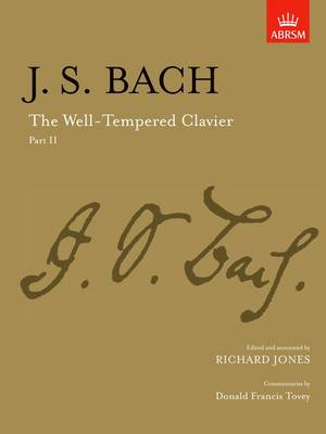 The Well-Tempered Clavier, Part II: [paper cover] - Signature Series (ABRSM) (Sheet music)