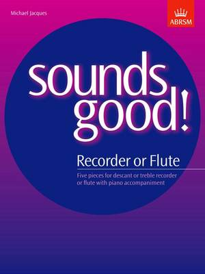 Sounds Good! for Recorder or Flute (Sheet music)