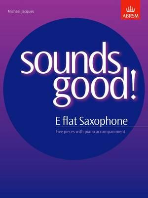 Sounds Good! for E flat saxophone (Sheet music)