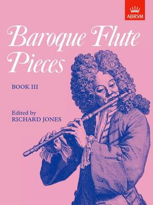 Baroque Flute Pieces, Book III - Baroque Flute Pieces (ABRSM) (Sheet music)