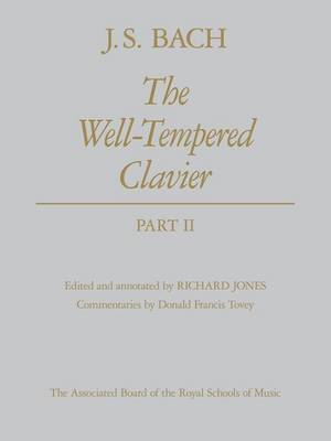 The Well-Tempered Clavier, Part II: [cloth boards] - Signature Series (ABRSM) (Sheet music)