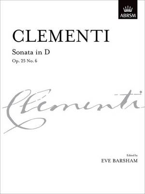 Sonata in D, Op. 25 No. 6 - Signature Series (ABRSM) (Sheet music)
