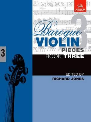 Baroque Violin Pieces, Book 3 - Baroque Violin Pieces (ABRSM) (Sheet music)