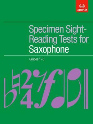 Specimen Sight-Reading Tests for Saxophone, Grades 1-5 - ABRSM Sight-reading (Sheet music)