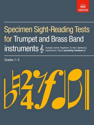 Specimen Sight-Reading Tests for Trumpet and Brass Band Instruments (Treble clef), Grades 1-5: (excluding Trombone) - ABRSM Sight-reading (Sheet music)