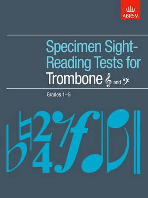 Specimen Sight-Reading Tests for Trombone (Treble and Bass clef), Grades 1-5 - ABRSM Sight-reading (Sheet music)