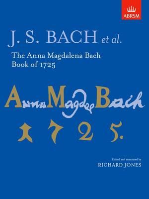 The Anna Magdalena Bach Book of 1725 - Signature Series (ABRSM) (Sheet music)