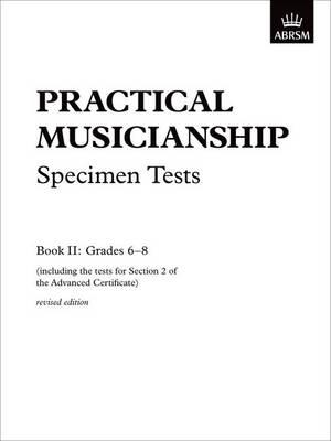 Practical Musicianship Specimen Tests, Grades 6-8: revised edition (Sheet music)