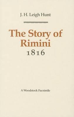 The Story of Rimini - Revolution & Romanticism S., 1789-1834 (Hardback)