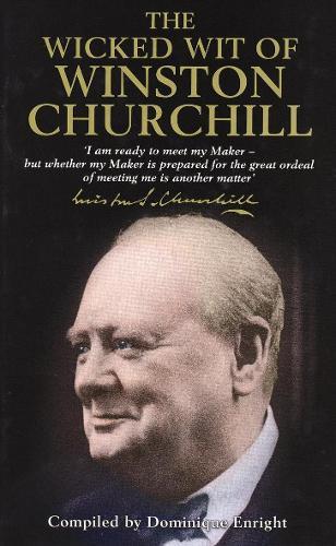 The Wicked Wit of Winston Churchill (Hardback)