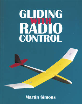 Gliding with Radio Control (Paperback)