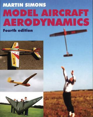 Model Aircraft Aerodynamics (Paperback)