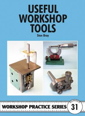 Useful Workshop Tools - Workshop Practice No. 31 (Paperback)
