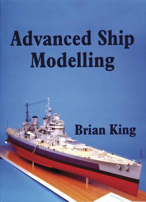 Advanced Ship Modelling (Paperback)