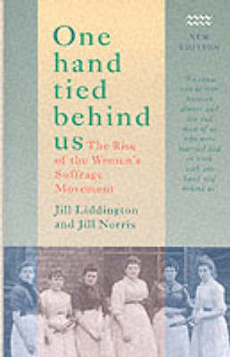 One Hand Tied Behind Us: Rise of the Women's Suffrage Movement (Paperback)
