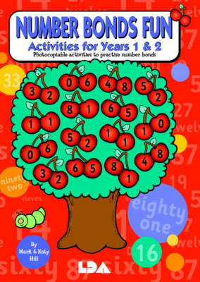 Number Bonds Fun: Activites for Years 1 and 2 - Photocopiable Activities to Practise Number Bonds (Paperback)