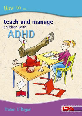 How to Teach and Manage Children with ADHD (Paperback)