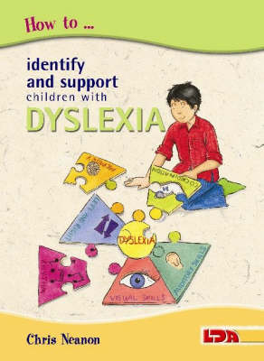 How to Identify and Support Children with Dyslexia (Paperback)
