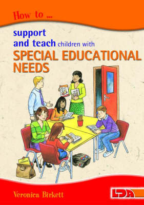 How to Support and Teach Children with Special Educational Needs (Paperback)