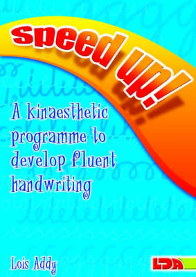 Speed Up!: a Kinaesthetic Programme to Develop Fluent Handwriting (Paperback)