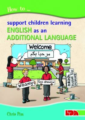 How to Support Children Learning English as an Additional Language (Paperback)