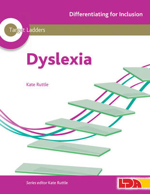Target Ladders: Dyslexia - Differentiating for Inclusion