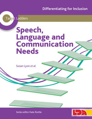 Target Ladders: Speech, Language & Communication Needs - Differentiating for Inclusion