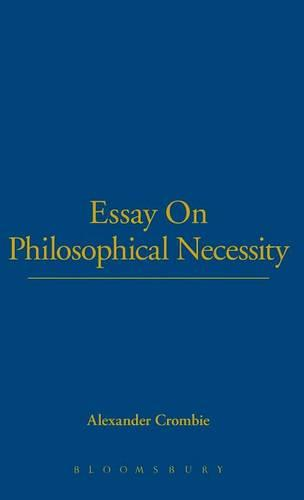 An Essay on Philosophical Necessity (Hardback)