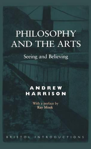 Philosophy and the Arts - Bristol Introductions No. 3 (Hardback)