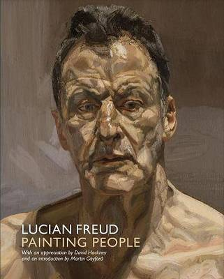 Lucian Freud: Painting People (Paperback)