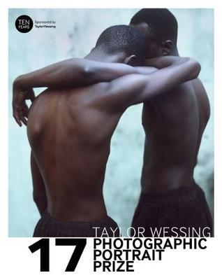 Taylor Wessing Photographic Portrait Prize 2017 (Paperback)