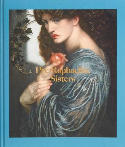 Pre-Raphaelite Sisters (Hardback)