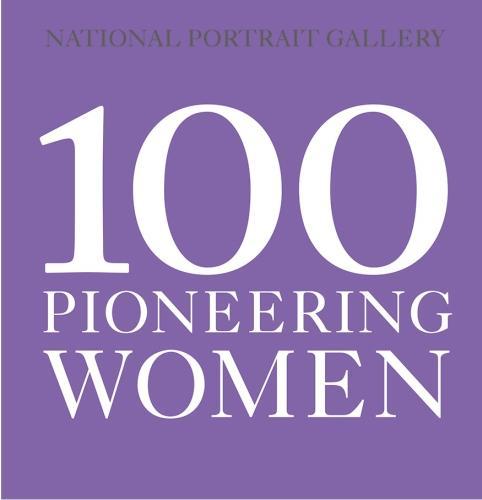 100 Pioneering Women (Paperback)
