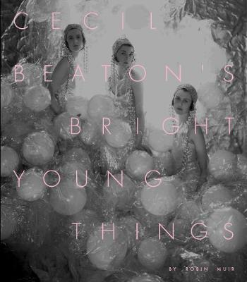 Cecil Beaton's Bright Young Things (Hardback)