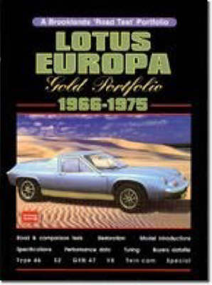 Lotus Europa Gold Portfolio, 1966-75 - Brooklands Books Road Tests Series (Paperback)